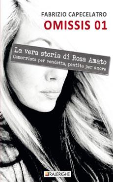 Omissis 01 - La vera storia di Rosa Amato